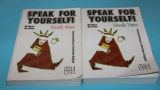 Speak for yourself Book one + two
