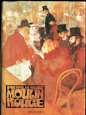 Moulin Rouge - La Mure
