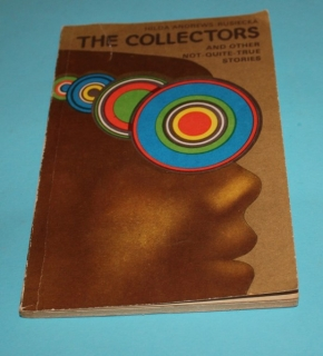 The Collectors and other not quite true stories