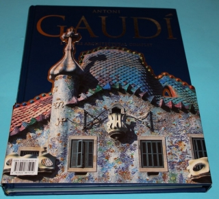 Antoni Gaudí  L'oeuvre architectural complet